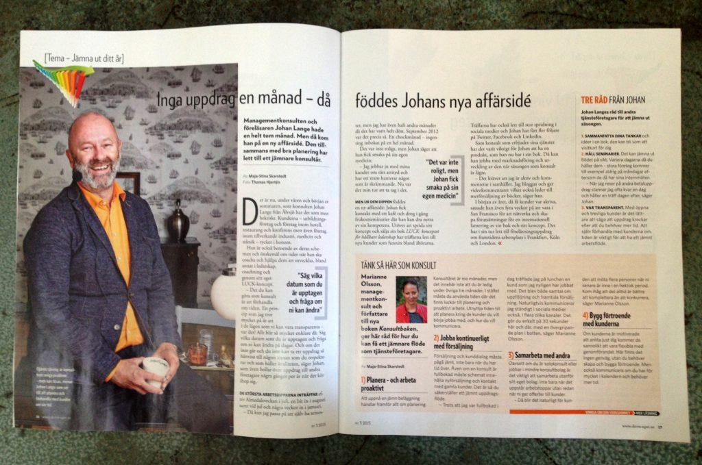 Intervjuer i nya numret av Driva Eget.